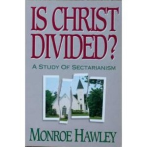 Is Christ Divided