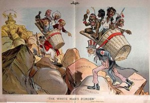 "Political Cartoon early 20th Century reads ""White Man's Burden"""