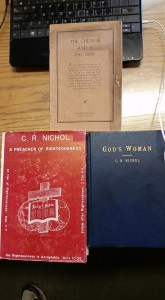 What are we to do with God's Woman? and C. R. Nichol? What if he was right?